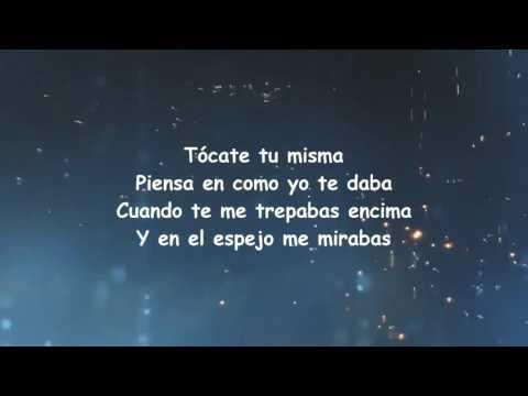 Tócate Tu Misma (Letra) Alexis Y Fido Ft. Bad Bunny