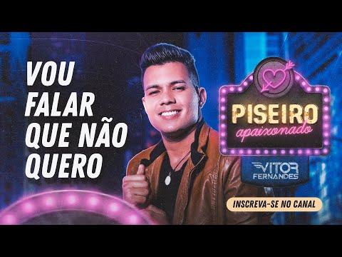 Vitor Fernandes - Vou Falar Que Não Quero