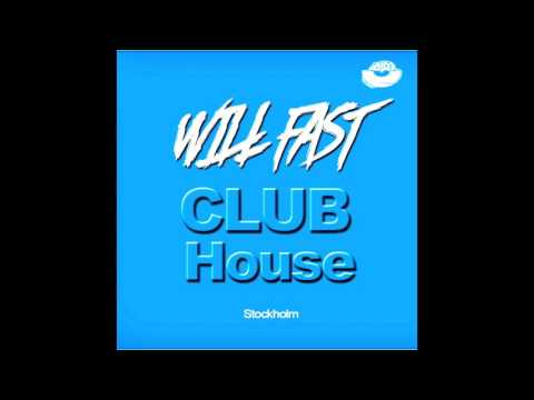 Will Fast - [Club House Stockholm] Podcast