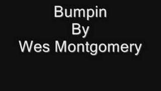 Bumpin by Wes Montgomery