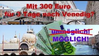 3 Tage Venedig incl Reisekosten für 300 Euro ?! Venice budget! - Mein Venedig #19