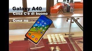 Samsung Galaxy A40 recensione punti di forza e cose negative secondo me