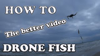 How to DRONE FISH FOR FREE step by step 2019 Dji Mavic Pro