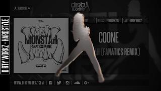 Coone - Monstah (Fanatics Remix) (Official HQ Preview)