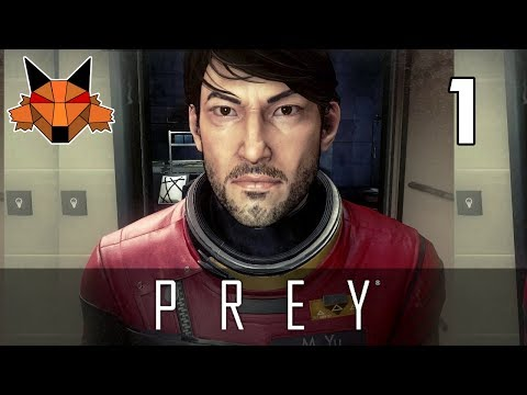 Let's Play Prey (2017) Part 01 - First Day on the Job [PC/Blind]
