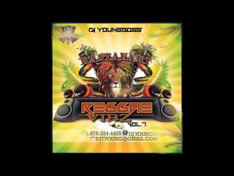 2017 POSITIVE REGGAE VYBZ ONE DROP RIDDIMS BEST  ROOTS & CULTURE MIX LOVERS ROCK Vol 7 DJ YOUNG BOSS