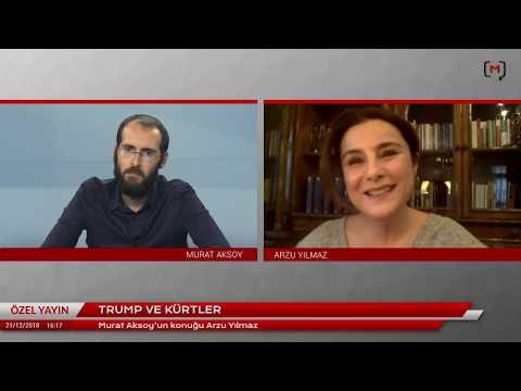 Trump ve Kürtler - Konuk: Arzu Yılmaz