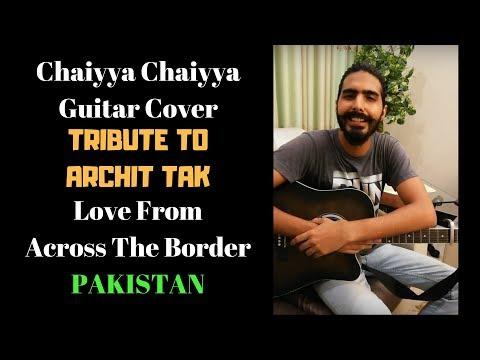 Chaiyya Chaiyya Acoustic Cover By Irtika Bin Azhar | Tribute To Archit Tak | India Pakistan | Love