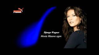 Django Wagner - Mooie blauwe ogen