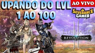 🔴 VAMOS UPAR DO 1 AO 100 FAST - Lineage 2 Revolution