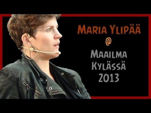 Maria Ylipää @ Maailma kylässä 2013