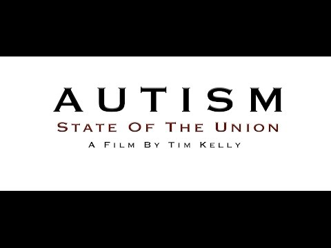 Autism State Of The Union 2017 (Full Documentary)