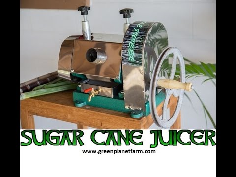 Green Planet Farm Presents How to Juice Sugar Cane