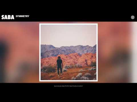 Saba - Symmetry (Audio)