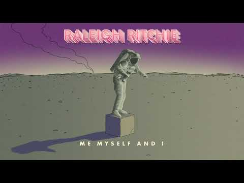 Raleigh Ritchie - 'Me, Myself and I'