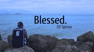"DJ Spivey ""Blessed"" (A Gospel House Music Mix)"