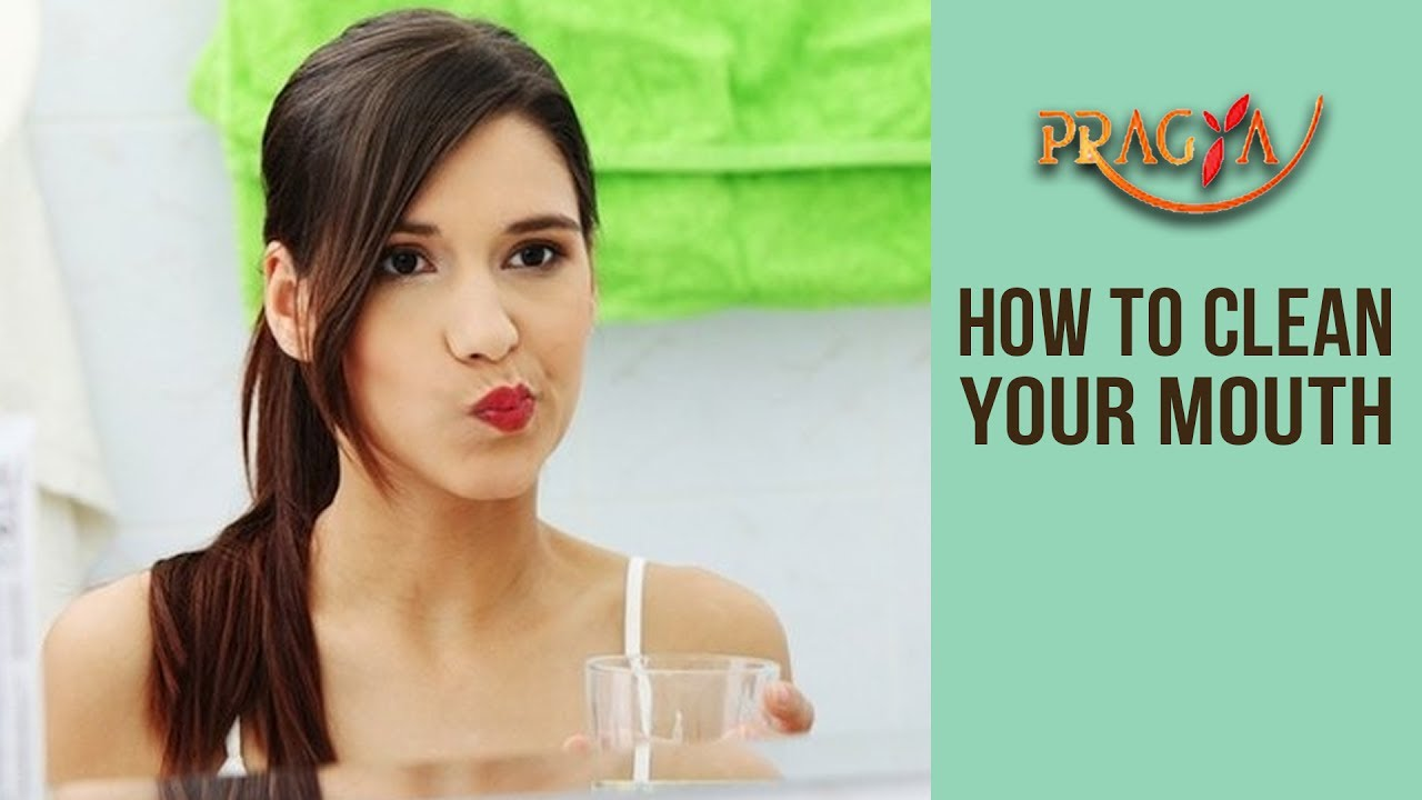 How to clean your mouth risk seem
