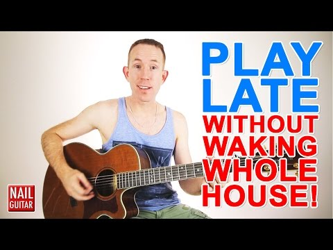 how-to-play-guitar-late-at-night-without-waking-others-in-the-house!
