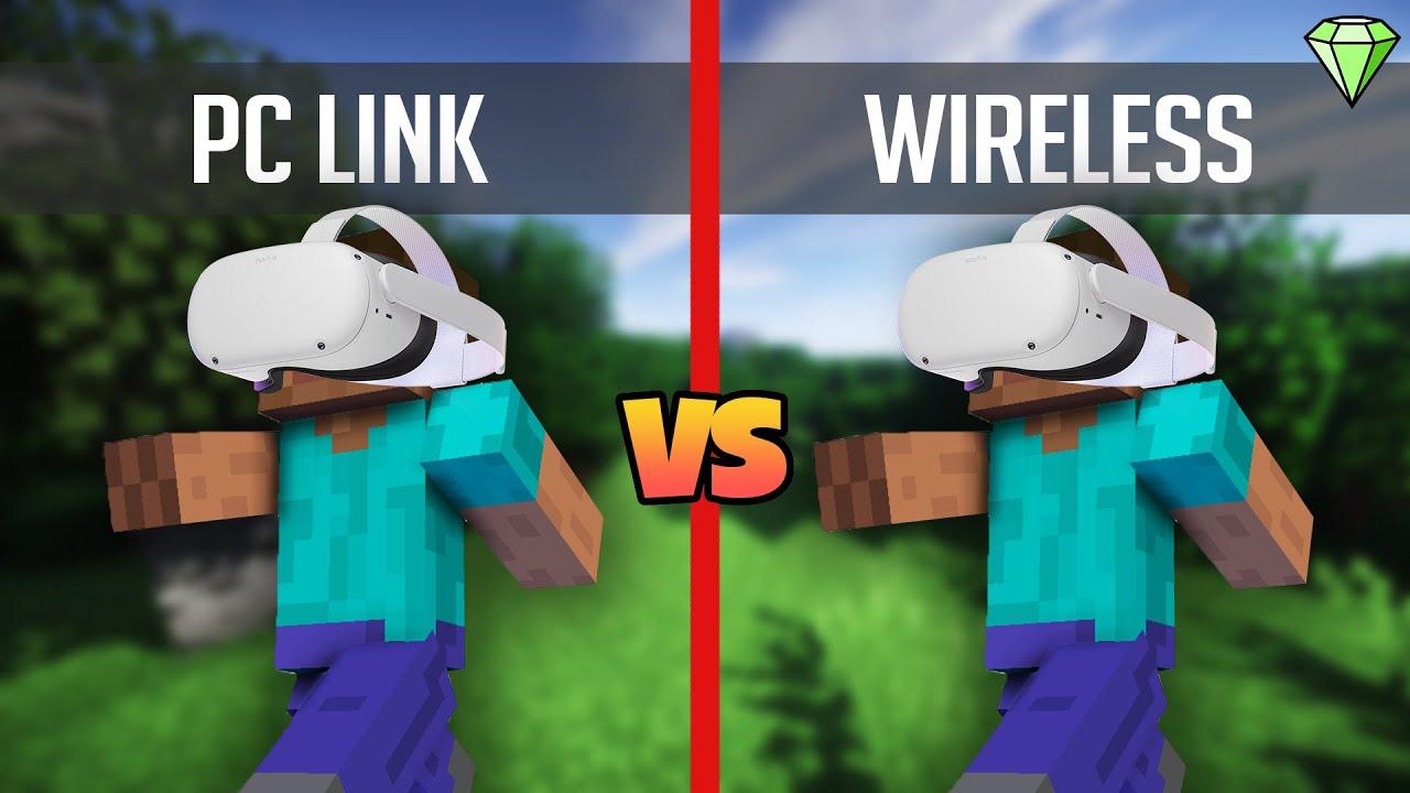 Minecraft VR Oculus Quest 11 - Link vs Wireless