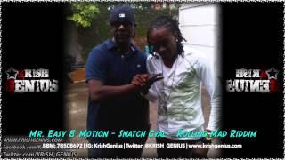 Mr. Easy & Motion - Snatch Gyal [Rolling Mad Riddim] February 2014