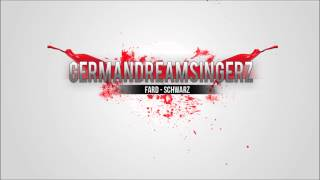 Fard - Schwarz (Other Beat) (GermanDreamSingerZ Cover)