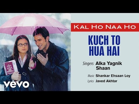Official Audio Song | Kal Ho Naa Ho | Shaan | Shankar Ehsaan Loy | Javed Akhtar