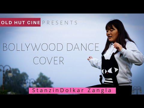 NEW BOLLYWOODDANCE || COVER || STANZIN DOLKAR ZANGLA