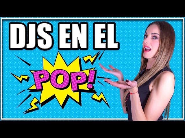 DJS EN EL POP