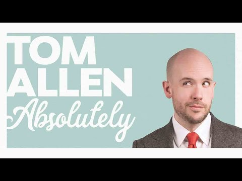 Comedian Tom Allen Interview - ABSOLUTELY UK Tour 2018