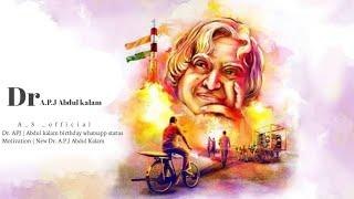 Dr.APJ   Abdul kalam birthday whatsapp status Motivation   New Dr. A.P.J Abdul Kalam Whatsapp speech