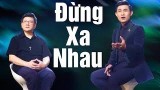LM Vũ Thế Toàn Song Ca Nguyễn Hồng Ân - Đừng Xa Nhau