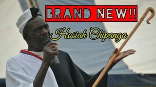 HOSIAH CHIPANGA - Baba Johane {Brand new May 2019] Single Track