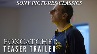 Foxcatcher | Official Teaser HD (2014)