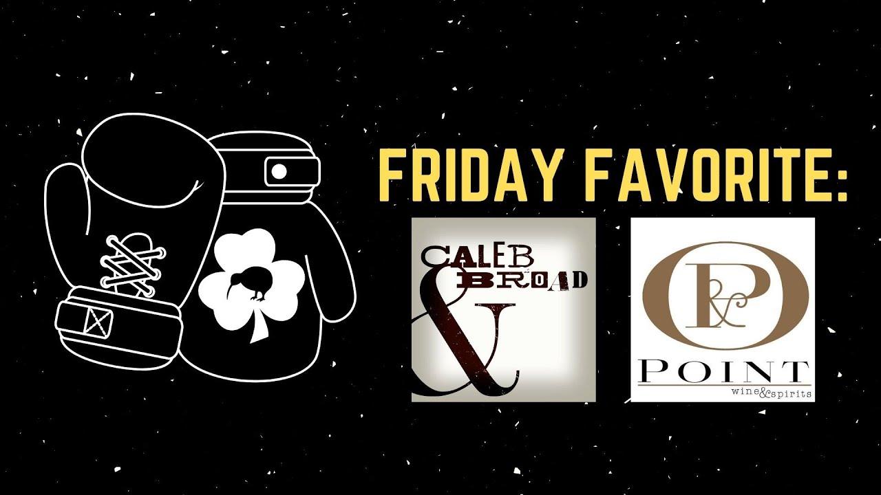 Caleb & Broad (Friday Favorites '20)