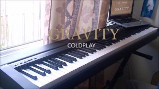 Gravity - Coldplay (Piano and Guitar Cover)