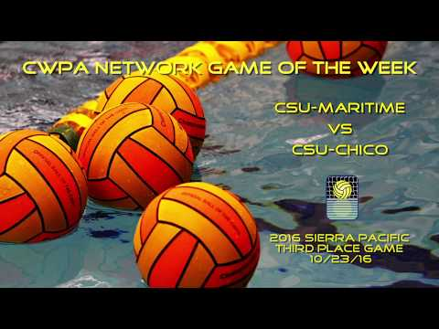 CWPA Network Game of the Week: CSU Maritime vs CSU Chico 2016 Sierra Pacific Third Place Game