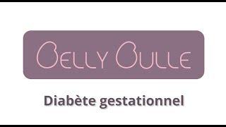 Diabète de grossesse