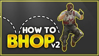 CS:GO Movement: How to Bhop V2 [2020 Edition]