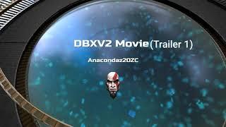 DBXV2 Movie(Trailer)
