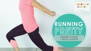 Running Pretty: Maximize Your Running Wardrobe Thumbnail