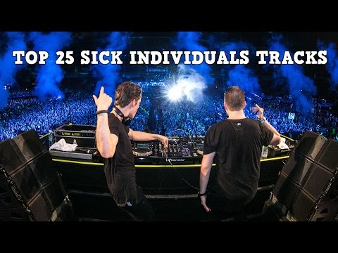[Top 25] Best Sick Individuals Tracks [2017]