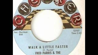 FRED PARRIS & THE RESTLESS HEARTS - WALK A LITLE FASTER