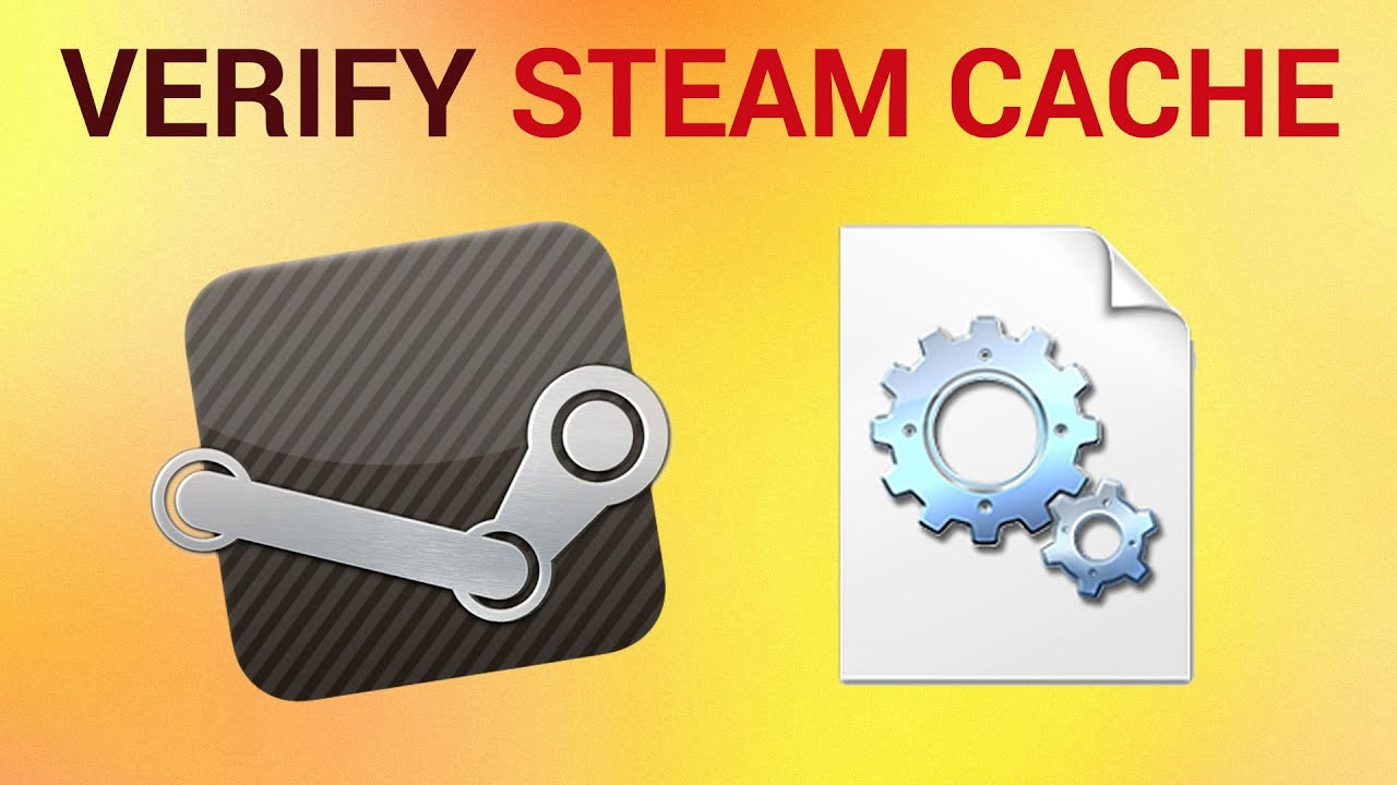 How to Verify Steam Cache