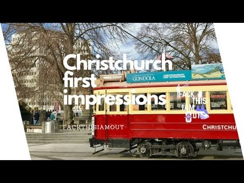 Christchurch #1 First Impressions  | NEW ZEALAND | WWW.FACKTHISIAMOUT.COM