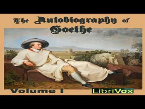 Autobiography of Goethe Volume 1 | Johann Wolfgang von Goethe | Biography & Autobiography | 6/11