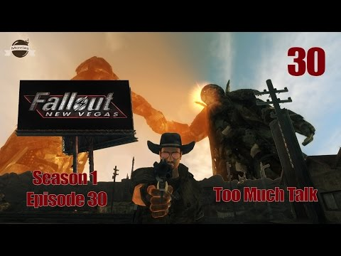 Let's Play Fallout New Vegas (Modded) - S1:EP30 Too Much Talk