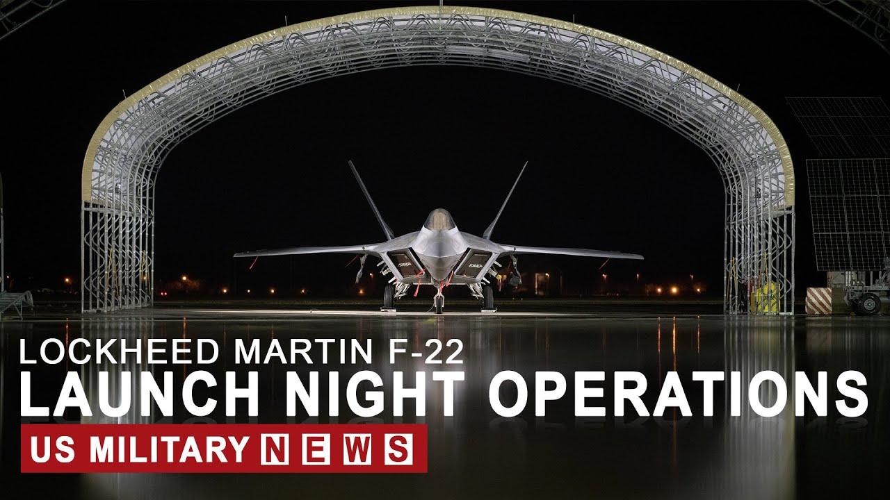 F-22 Raptor Launch Night Operations