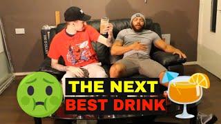 THE NEXT BEST DRINK 2018!!!!
