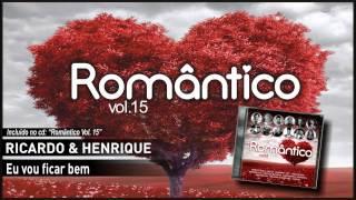 RICARDO & HENRIQUE – Eu vou ficar bem