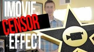 iMovie Censor Effect
